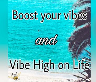 High on life, high vibration,
