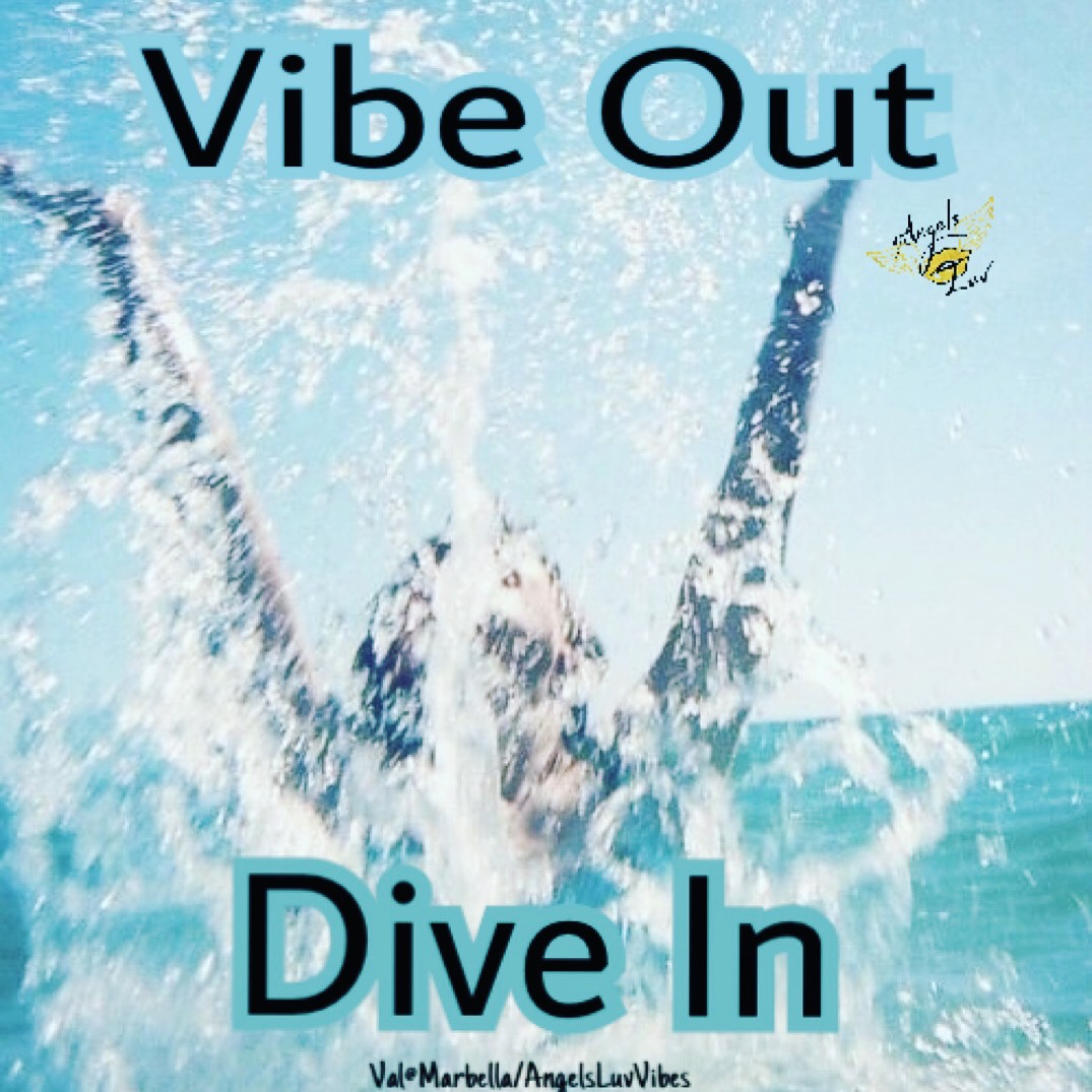 Dive In Dream, Vibe, High vibration