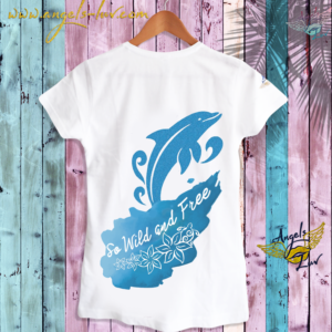 wild free dolphin t shirt inspirational