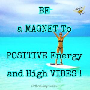 Positive energy high vibe positive life