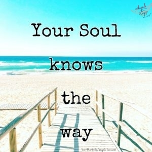 your soul knows the way quote